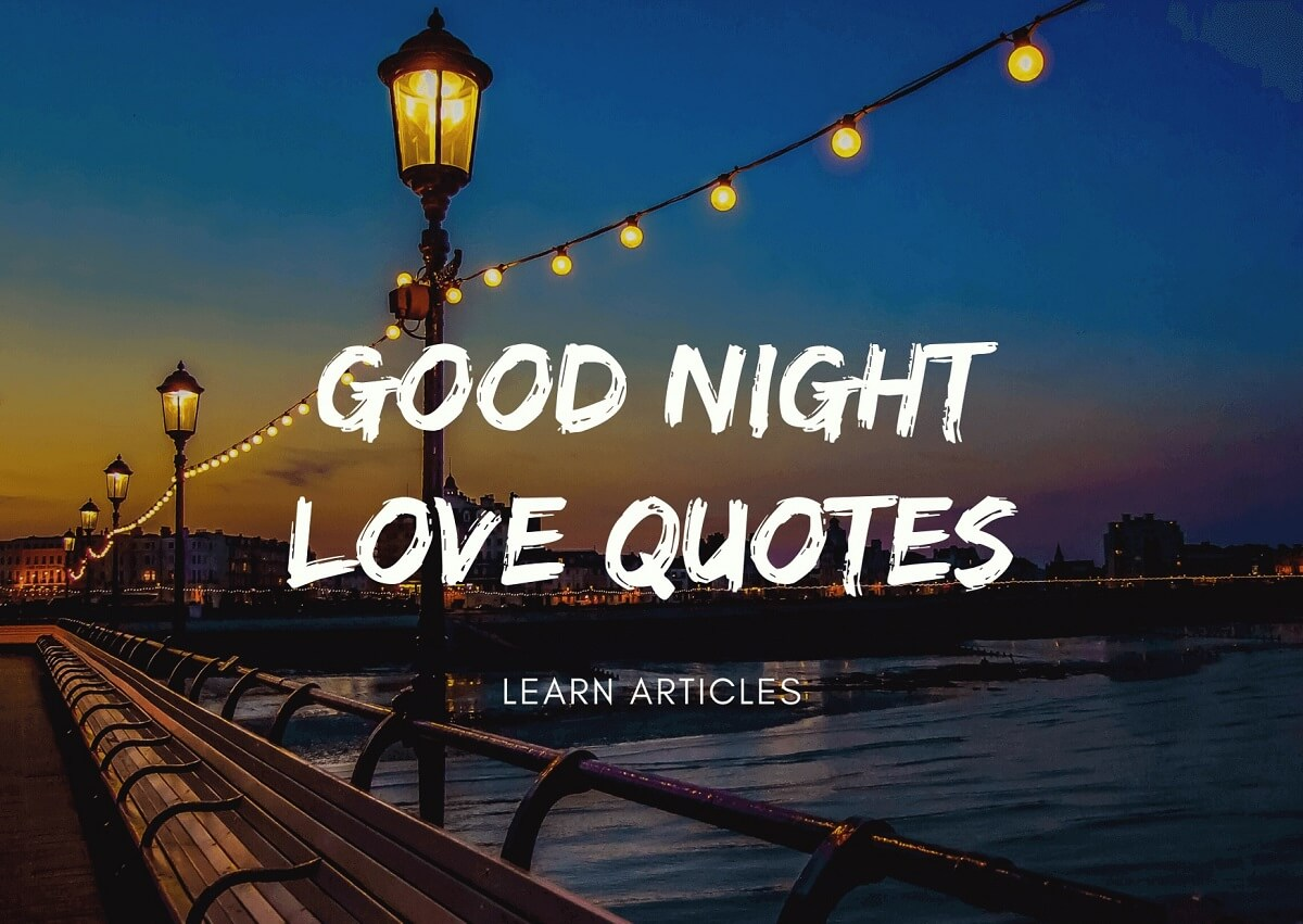 Good Night Love Quotes For Her and Him