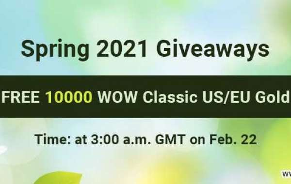 Obtain Free 10000 cheap fast wow classic gold for Spring 2021 Giveaways on Feb. 22nd